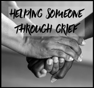 helping someone through grief
